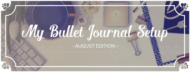 Bullet Journal Setup August Header - Wundertastisch